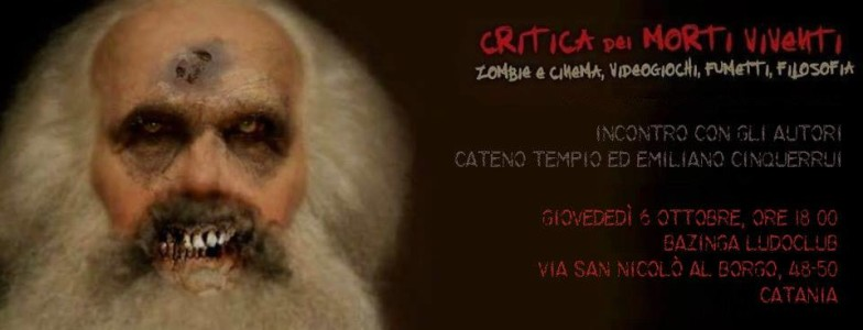 Critica dei Morti Viventi - PeriPeri - Eventi a Catania