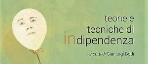 Teorie e Tecniche di Indipendenza - PeriPeri - Eventi a Catania