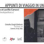 PeriPeri - Eventi a Catania - Appunti di viaggio in un bicchiere di Lucilla carucci in mostra all'Ostello degli Elefanti