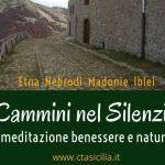 PeriPeri - Eventi a Catania - Cammini nel silenzio - Centro turistico ambientale Sicilia